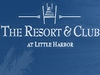 Resort and Club at Little Harbor, The